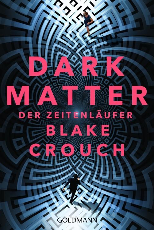 Crouch_BDark_Matter_Der_Zeitenlaeufer__193043_300dpi.jpg